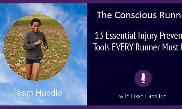 Team Huddle: 13 Essential Injury Prevention Tools EVERY Runner MUST Have