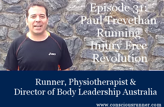 TCR031 | Paul Trevethan: The Running Injury Free Revolution