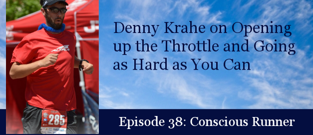 TCR038 | Denny Krahe: Opening up the Throttle and Going as Hard as You Can