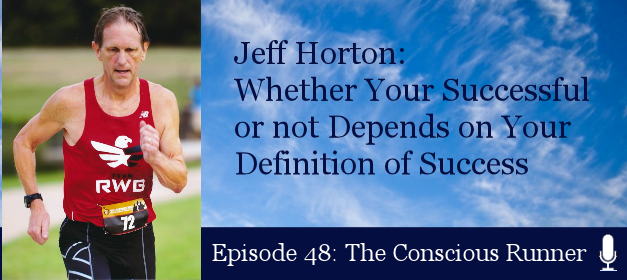 TCR048 | Jeff Horton: Whether Your Successful or not Depends on Your Definition of Success