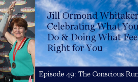 TCR049 | Jill Ormond Whitaker: Celebrating What You Can Do, Doing What Feels Right for You & Mental Health