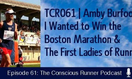 TCR061   Amby Burfoot: I Wanted to Win the Boston Marathon & The First Ladies of Running
