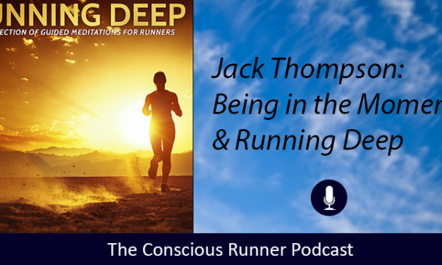 TCR070 | Jack Thompson: Being in the Moment & Running Deep