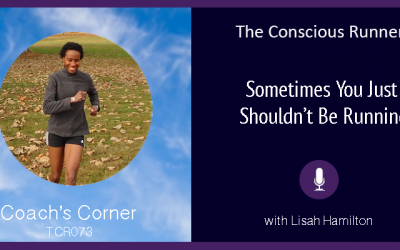 TCR073 | Coach's Corner: Sometimes You Just Don't Need to Be Running