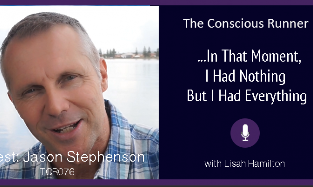 TCR076 | Jason Stephenson: In That Moment, I Had Nothing, But I Had Everything