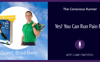 TCR081 | Brad Beer: YES! You Can Run Pain Free