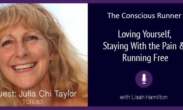 TCR083 | Julia Chi Taylor: Loving Yourself, Staying With the Pain & Running Free