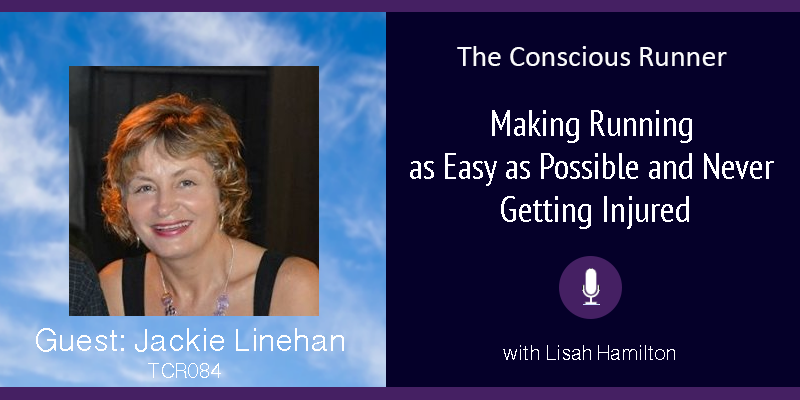 TCR084 | Jackie Linehan: Making Running as Easy as Possible and Never Getting Injured