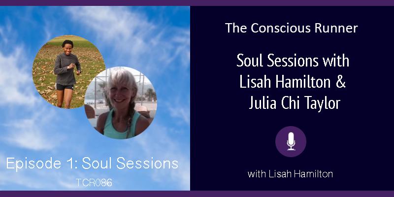 TCR086 | Lisah & Julia: Soul Sessions Episode 1