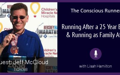 TCR088 | Jeff McCloud: Running After a 25 Year Break & Running as Family Affair