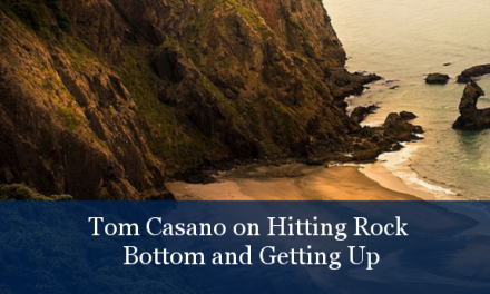 TCR023 | Tom Casano: Hitting Rock Bottom and Getting Up