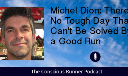 TCR064 | Michel Dion: There is No Tough Day That Can't Be Solved By a Good Run