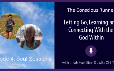 TCR098 | Lisah & Julia: Soul Sessions Episode 4 – Letting Go, Learning and Connecting With the God Within