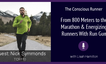TCR110 | Nick Symmonds: From 800 Meters to the Marathon & Energizing Runners With Run Gum